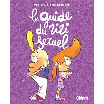 Le guide du zizi sexuel, zep & Hèléne Bruller