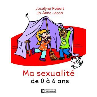 Ma sexualité de 0 à 6 ans, livre de Jocelyne Robert