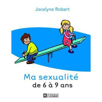 Ma sexualité de 6 à 9 ans, livre de Jocelyne Robert